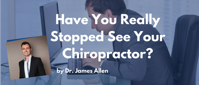 stopped seeing chiropractor